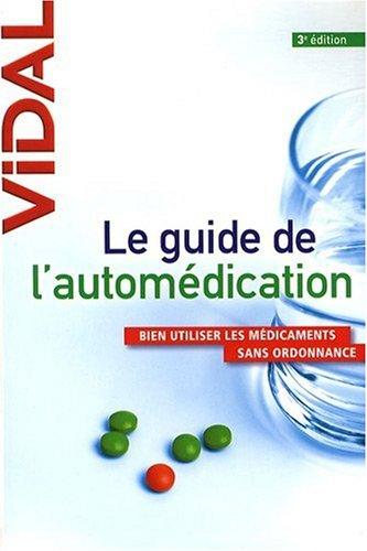 Le guide de l'automédication par Olivier Rey, Pauline Groleau