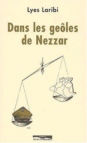 DANS LES GEOLES DE NEZZAR