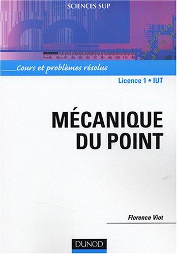 Mécanique du point : Cours et problèmes résolus