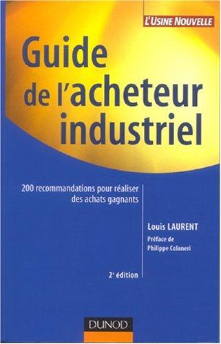 Guide de l'acheteur industriel par Louis Laurent