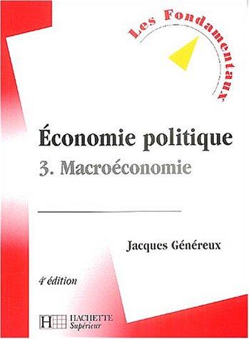 Economie politique, tome 3 : Macroéconomie