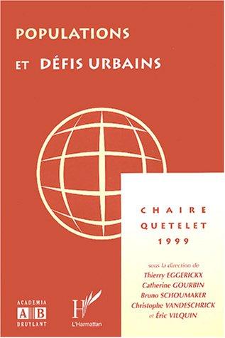 Populations et défis urbains : Chaire Quetelet 1999