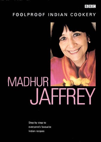 Madhur Jaffrey's Foolproof Indian Cookery (Foolproof Cookery)