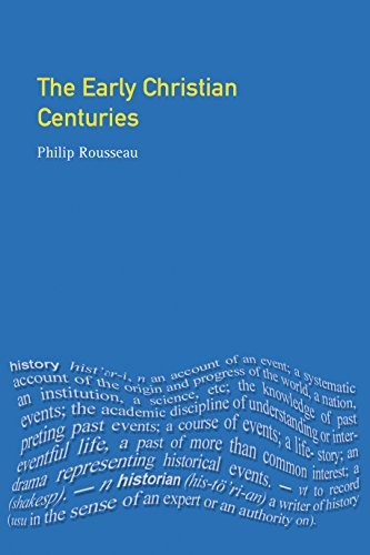 The Early Christian Centuries por Philip Rousseau
