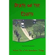 Death on the Eighth: Volume 2 (The Greenhaven Trilogy)