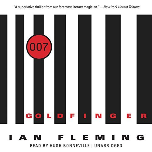 Goldfinger (James Bond series, Book 7) by Ian Fleming (2014-09-02)