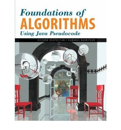 [(Foundations of Algorithms Using Java Pseudocode )] [Author: Richard E. Neapolitan] [Feb-2004]