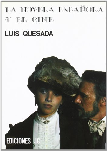 La novela española y el cine (Imágenes)