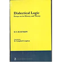 Dialectic Logic: Essays on Its History and Theory