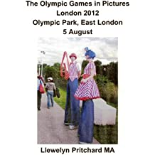 The Olympic Games in Pictures London 2012 Olympic Park, East London 5 August (Photo Albums t. 17)
