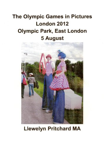 The Olympic Games in Pictures London 2012 Olympic Park, East London 5 August (Álbuns de Fotos Livro 17) (Portuguese Edition) por Llewelyn Pritchard MA