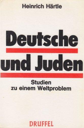 Deutsche und Juden Studie zu einem Weltproblem