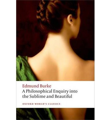 [(A Philosophical Enquiry into the Origin of Our Ideas of the Sublime and the Beautiful)] [Author: Edmund Burke] published on (February, 2015)