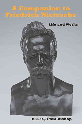 [A Companion to Friedrich Nietzsche: Life and Works] (By: Paul Bishop) [published: July, 2012]