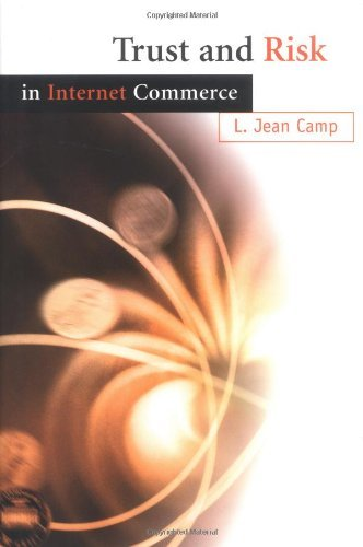 Trust and Risk in Internet Commerce by L. Jean Camp (2000-04-18) par L. Jean Camp