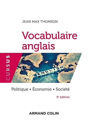 Vocabulaire anglais - 5e d. - Politique - conomie - Socit