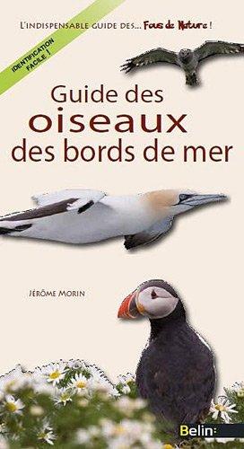 Guide des oiseaux des bords de mer par Jérôme Morin