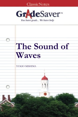 GradeSaver (TM) ClassicNotes: The Sound of Waves