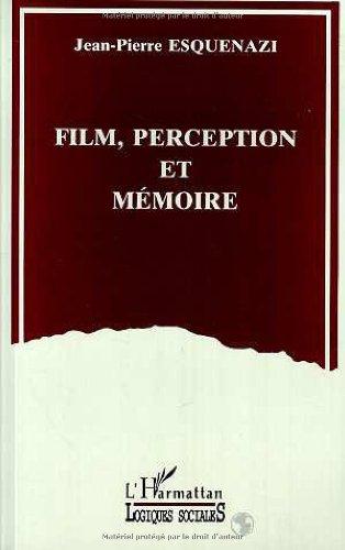 Film, perception et mémoire