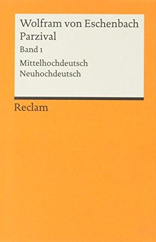 Parzival - Band 1: Mittelhochdeutsch / Neuhochdeutsch