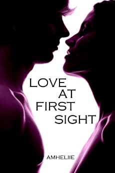 Love At First Sight par [Amheliie]