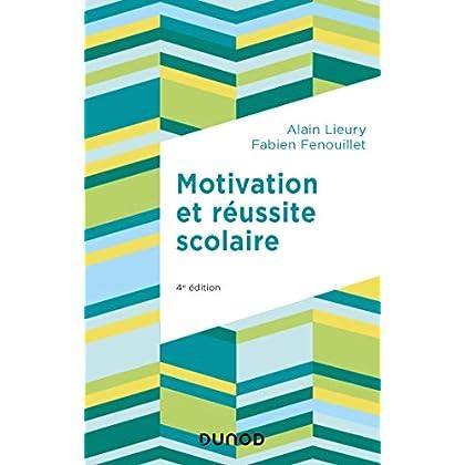 Motivation et réussite scolaire - 4e éd.