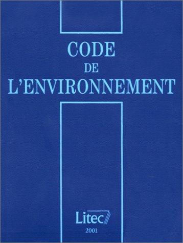 Code de l'environnement (ancienne édition) par Christian Huglo