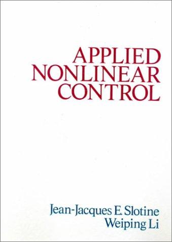 Applied Nonlinear Control por J. -J E. Slotine