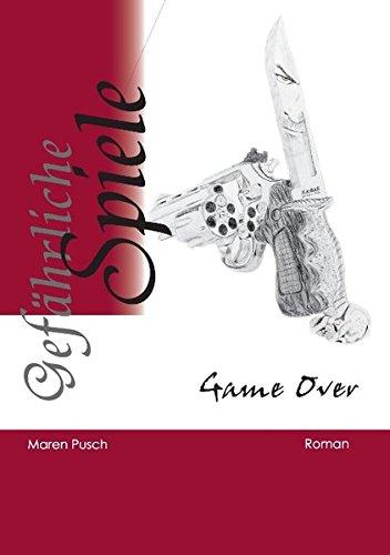 Gefährliche Spiele por Maren Pusch
