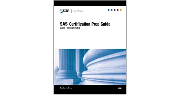 SAS Certification Prep Guide: Base Programming: Amazon.co.uk: SAS ...