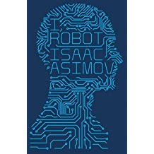 [I, Robot] (By: Isaac Asimov) [published: June, 2013]