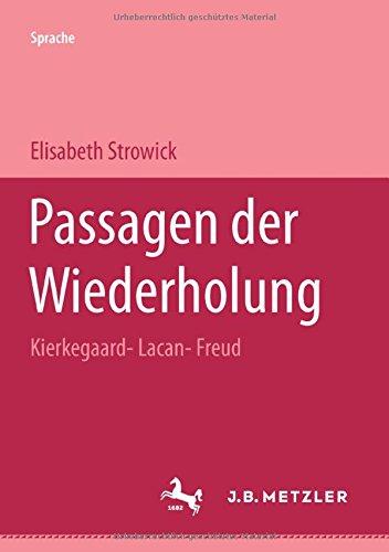 Passagen der Wiederholung: Kierkegaard - Lacan - Freud (M & P Schriftenreihe Feur Wissenschaft Und Forschung) por Elisabeth Strowick