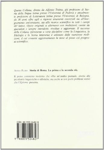 Storia di Roma. La prima e la seconda età (Testi insegnamento univers. del latino)