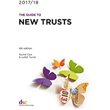 The Guide to New Trusts (English Edition)