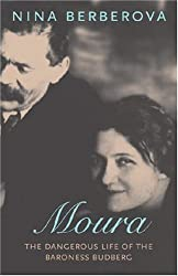 Moura: The Dangerous Life of the Baroness Budberg (New York Review Books Classics)