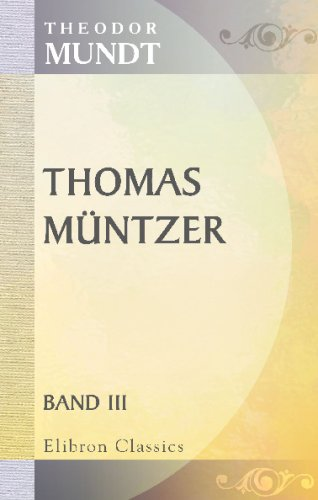 Thomas Müntzer: Ein deutscher Roman. Band 3