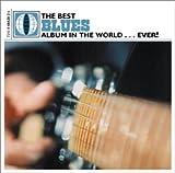 Best Blues Album...Ever!