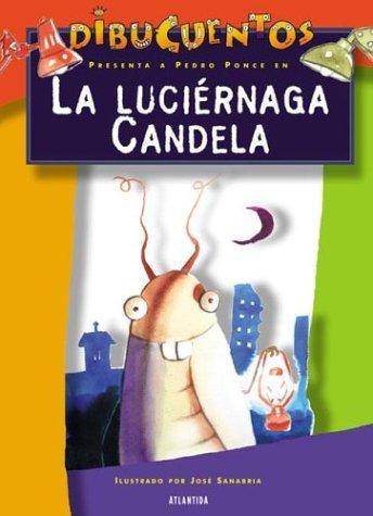 La Luciernaga por Pedro Ponce