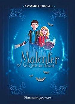 Malenfer - Edition Collector (Tome 1) - La forêt des ténèbres par [O'Donnell, Cassandra]