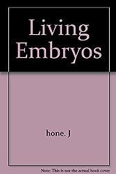 Living Embryos