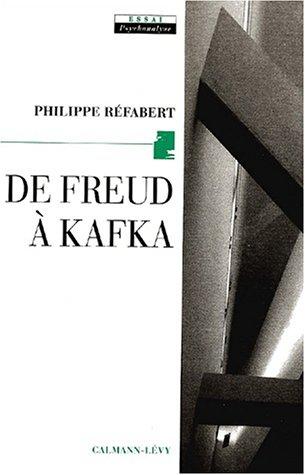 De Freud à Kafka - L'origine en procès par Philippe Réfabert