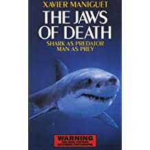 The Jaws of Death: Sharks as Predator, Man as Prey