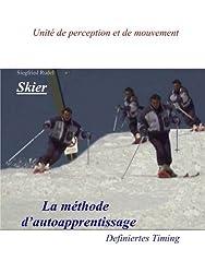 Skier - La Methode d'auto apprentissage: Definiertes Timig. Unite de perception et de mouvement