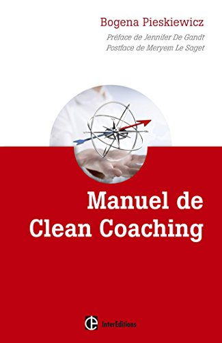 Manuel de Clean coaching : Comment accom...