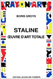 Staline oeuvre d'art totale