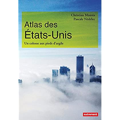 Atlas des États-Unis. Un colosse aux pieds d'argile (Atlas/Monde)