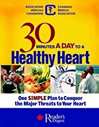 30 Minutes a Day to a Healthy Heart by Reader's Digest (2006-08-02)