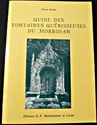 Guide des fontaines guérisseuses du Morbihan