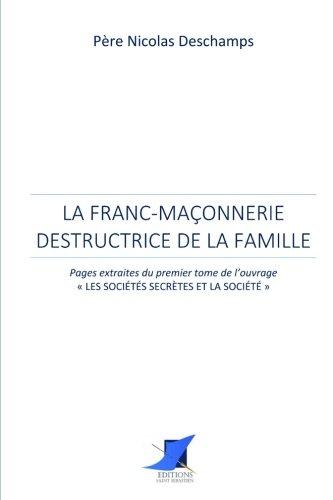 La Franc-Maçonnerie destructrice de la famille