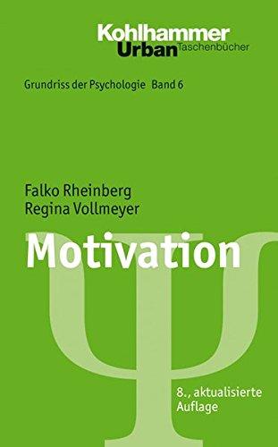 Grundriss der Psychologie: Motivation (Urban-Taschenbücher, Band 555)